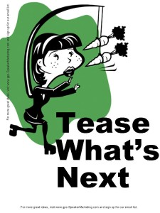 Tease What Comes Next