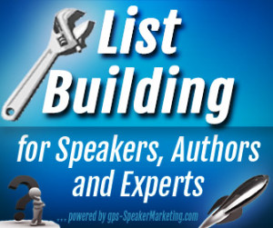 List Building for Speakers, authors and experts